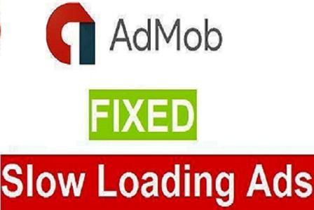 Why Slow Loading AdMob Ads